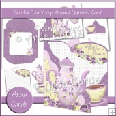 Two For Tea Wrap Around Gatefold Card