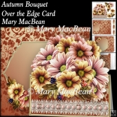 Autumn Bouquet - Over the Edge Card and Envelope