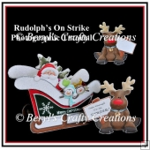 Rudolph's On Strike - Photographic Tutorial