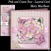 Pink and Cream Posy - Layered Card