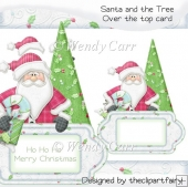 Santa & The Tree Over The Top Card(Retiring in August)