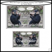 Sorry We Forgot Your Birthday! Monkey Card Toppers