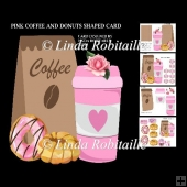 Pink Coffee and Donuts Shaped Card