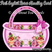 Pink English Roses Handbag Card