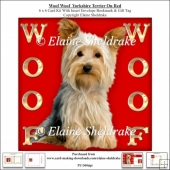 Woof Woof Yorkshire Terrier On Red - 6 x 6 Card Kit