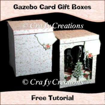 Gazebo Gift Boxes Free Tutorial