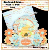 Bee Happy Scalloped Edge Push n Pull Card