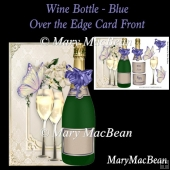 Wine Bottle over the Edge Card Front - Blue