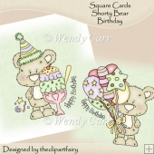 Square Cards - Shorty Bear Birthday 1(Retiring in July)