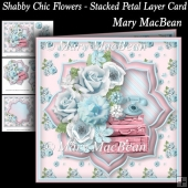 Shabby Chic Flowers - Stacked Petal Layer Card