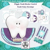 Wiggly Tooth Rocker Card & Tooth Fairy Envelope
