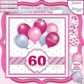 PINK & SILVER BIRTHDAY BALLOONS & AGES 7.5 Decoupage & Insert