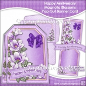 Happy Anniversary Magnolia Blossoms Pop Out Banner Card