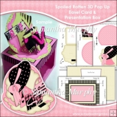 Spoiled Rotten 3D Pop Up Easel Card & Presentation Box