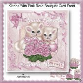 Kittens With Pink Rose Bouquet Card Front