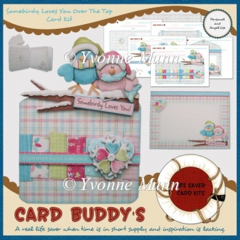 Somebirdy Loves You Over The Top Card Kit