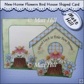 New Home Flowers Bird House Shaped Card