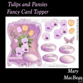 Tulips and Pansies Fancy Card Topper