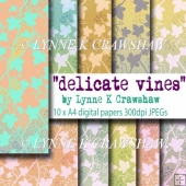 DELICATE VINES - by Lynne K Crawshaw - 10 x A4 digital papers