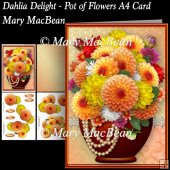 Dahlia Delight - Pot of Flowers A4 Card