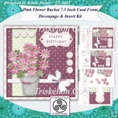 Pink Flowers in a Bucket 7.5 Inch Card Front and Insert
