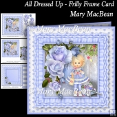 All Dressed Up - Frilly Frame Card