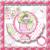 Cup of Flowers with Mouse Shaped Over the Top Card