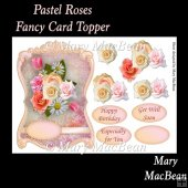 Pastel Roses Fancy Card Topper
