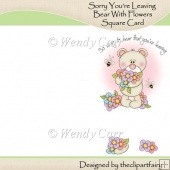 Ready to Print Square Card - Bear with Flowers LEAVING