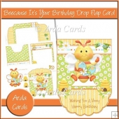 Beecause It's Your Birthday Drop Flap Card