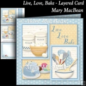 Live, Love, Bake - Layered Card