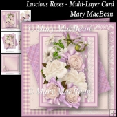 Luscious Roses - Multi-Layer Card