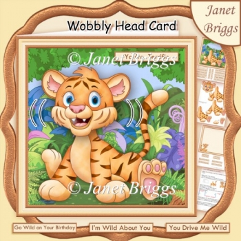 WILD ABOUT YOU TIGER WOBBLY HEAD CARD 8x8 Decoupage & Insert Kit