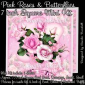 Pink Roses & Butterflies 7 inch Square Mini Kit