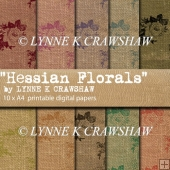 HESSIAN FLORALS - 10 x A4 high quality digital printable papers