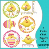 3 Easter Chick Toppers with Sentiments