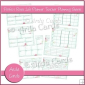 Perfect Roses Life Planner Teacher Planning Sheets