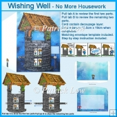 Wishing Well – No More Housework