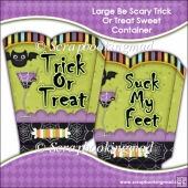 Be Scary Trick Or Treat Sweet/Candy Container