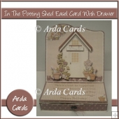 In The Potting Shed Easel Card With Drawer
