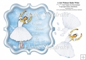 A Life Without Ballet Would Be Pointless - White 7 x 7 Topper