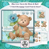 Love You To The Moon & Back 7.5 Inch Decoupage Card Front Insert