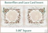 Butterflies and Lace Card Insert