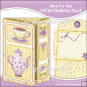 Time For Tea Off Set Gatefold Card