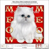 Meow Meow Blue Eyed White Longhair Cat On Red - 6 x 6 Card Kit