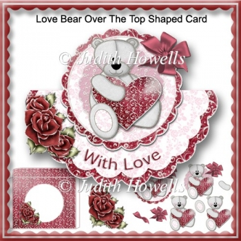 Love Bear Over The Top Shaped Card