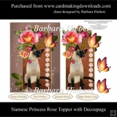 Siamese Princess Rose Topper with Decoupage
