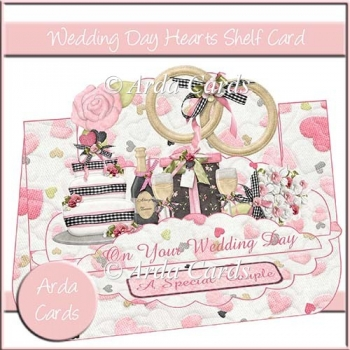 Wedding Day Hearts Shelf Card