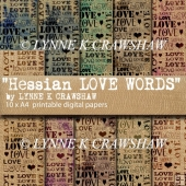 HESSIAN Love Words - 10 x A4 high quality digital printables