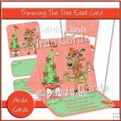 Trimming The Tree Easel Card